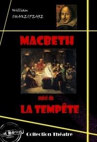 William Shakespeare et M. Guizot - Macbeth (suivi de La tempête) - édition intégrale.