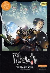 William Shakespeare - Macbeth, The Graphic Novel.