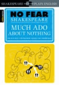 William Shakespeare - No Fear Shakespeare: Much Ado About Nothing.