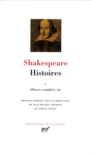 William Shakespeare - Oeuvres complètes - Volume 3, Histoires Tome 1.