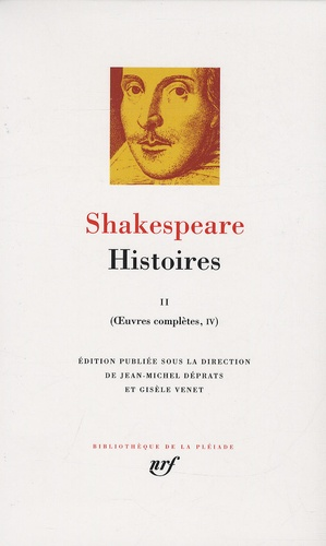 William Shakespeare - Oeuvres complètes - Volume 4, Histoires Tome 2.