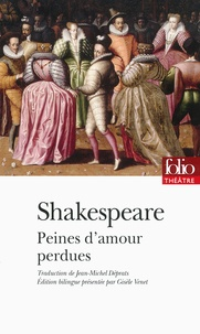 William Shakespeare - Peines d'amour perdues.
