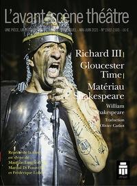 William Shakespeare - Richard III / Gloucester Time / Matériau Shakeaspeare.