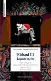 William Shakespeare - Richard III - Loyaulté me lie.