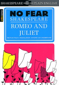 William Shakespeare - Romeo and Juliet - No fear Shakespeare.