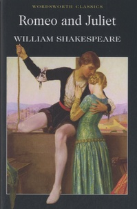 William Shakespeare - Romeo and Juliet.