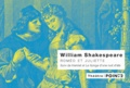 William Shakespeare - Roméo et Juliette, Hamlet, Le songe d'une nuit d'été.