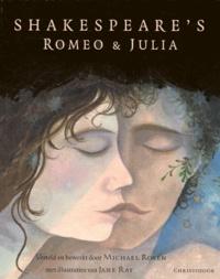 William Shakespeare et Michael Rosen - Romeo & Julia.
