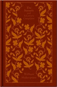 William Shakespeare - The Sonnets and a Lover's Complaint.