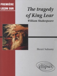 William Shakespeare - The tragedy of King Lear.
