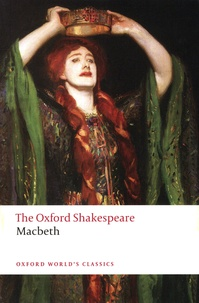 William Shakespeare - The Tragedy of Macbeth.
