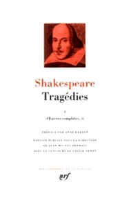 William Shakespeare - Tragédies - Tome 1.