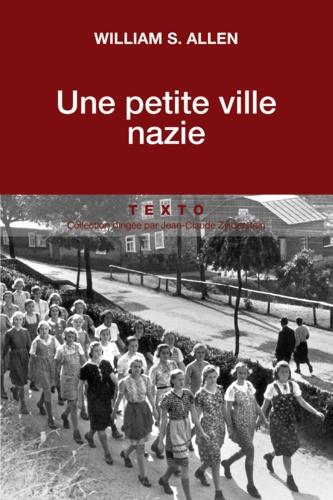 Une petite ville nazie - William-Sheridan Allen - Format ePub - 9791021019126 - 9,99 €
