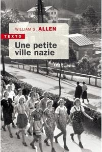 William Sheridan Allen - Une petite ville nazie.