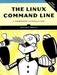 William Shotts - The Linux Command Line - A Complete Introduction.