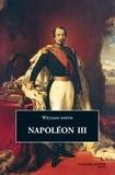William Smith - Napoléon III.