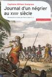 William Snelgrave - Journal d'un négrier au XVIIIe siècle - Nouvelle relation de quelques endroits de Guinée et du commerce d'esclaves qu'on y fait (1704-1734).