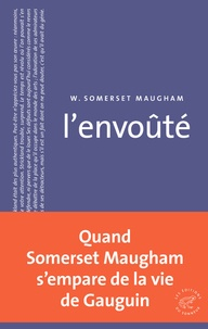 William Somerset Maugham - L'envoûté.