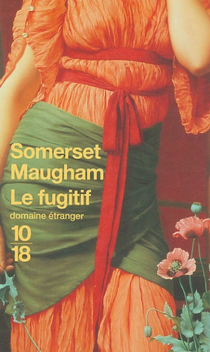 Le fugitif de William Somerset Maugham - Poche - Livre - Decitre