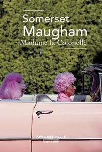 William Somerset Maugham - Madame la colonelle.