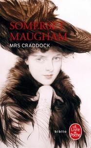 William Somerset Maugham - Mrs. Craddock.