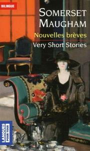 William Somerset Maugham et Charles Pelloux - Nouvelles brèves - Edition bilingue français-anglais.