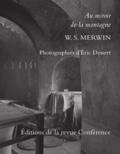 William Stanley Merwin - Au miroir de la montagne.