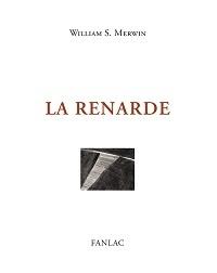 William Stanley Merwin - La renarde.