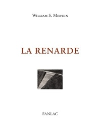 William Stanley Merwin - La renarde.