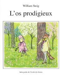 William Steig - L'os prodigieux.