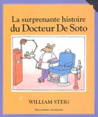 William Steig - La surprenante histoire du Docteur De Soto.