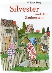 William Steig - Silvester und der Zauberstein.