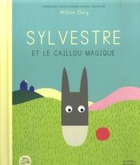 William Steig et Solène Négrerie - Sylvestre et le caillou magique.