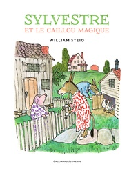 William Steig - Sylvestre et le caillou magique.