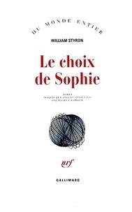 William Styron - Le choix de Sophie.