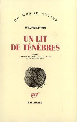 William Styron - Un lit de ténèbres.
