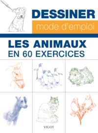 William-T Foster et William-F Powell - Les animaux en 60 exercices.