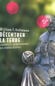 Feriasdhiver.fr Décentrer la Terre - Copernic et les révolutions des sphères célestes Image