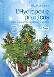 William Texier - L'hydroponie pour tous - Tout sur l'horticulture à la maison.