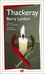 William Thackeray - La bibliothèque idéale des 50 ans GF Tome 11 : Barry Lyndon.