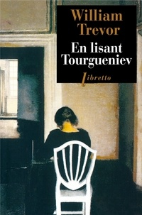 William Trevor - En lisant Tourguniev.