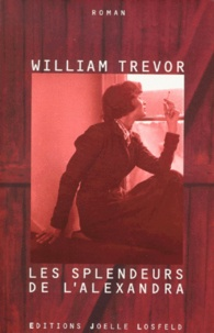 William Trevor - Les splendeurs de l'Alexandra.