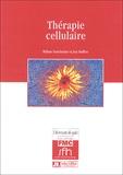 William Vainchenker et Josy Reiffers - Thérapie cellulaire.