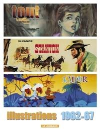 William Vance - Tout William Vance Tome 5 : Illustrations 1962-1967.