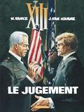 William Vance et Jean Van Hamme - XIII Tome 12 : Le jugement.