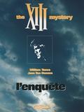 William Vance et Jean Van Hamme - XIII Tome 13 : The XIII Mystery - L'enquête.
