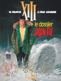 William Vance et Jean Van Hamme - XIII Tome 6 : Le dossier Jason Fly.