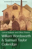 William Wordsworth et Samuel Taylor Coleridge - Lyrical Ballads and Other Poems.