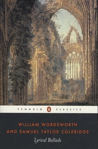 William Wordsworth et Samuel Taylor Coleridge - Lyrical Ballads - With a few other poems.