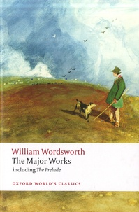William Wordsworth - The Major Works.